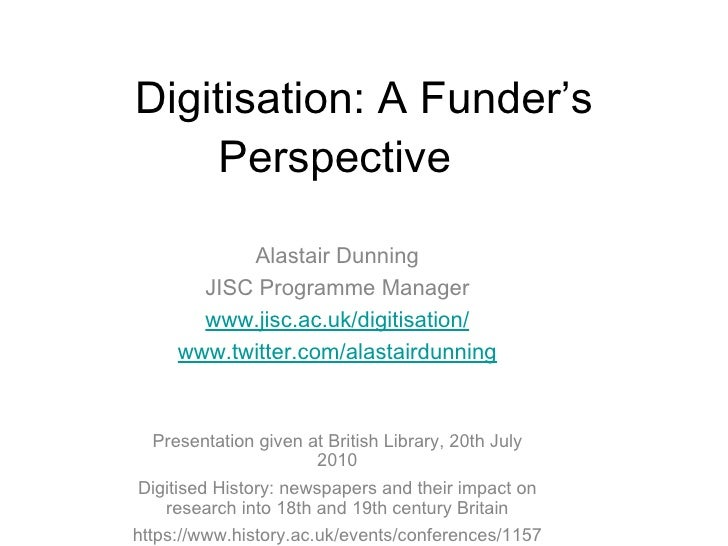 Digitisation: A Funders Perspective