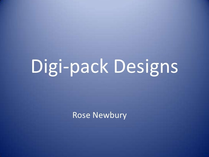 Digi pack designs