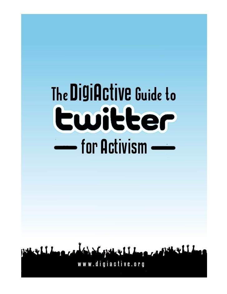 The DigiActive Guide to Twitter for Activism