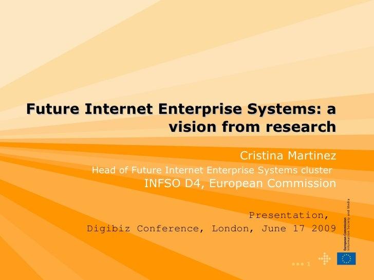 Future Internet Enterprise systems: a research vision- C.Martinez - DigiBiz'09