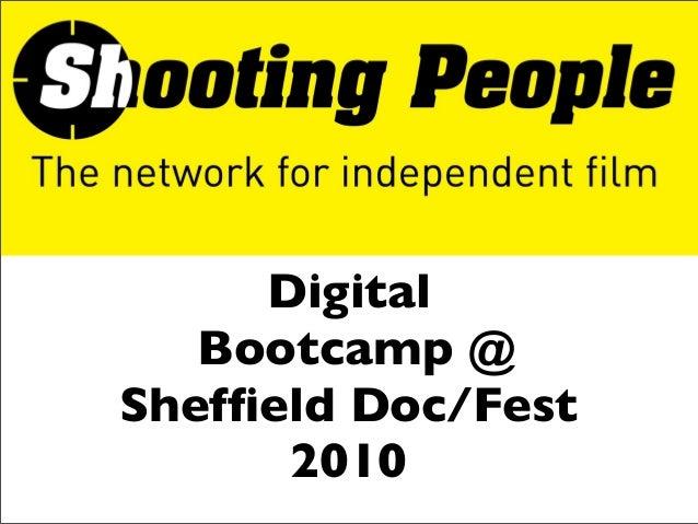 Digital Bootcamp @ Sheffield Doc/Fest 2010