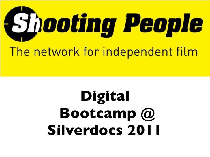Digital Bootcamp Silverdocs