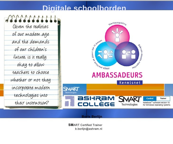 Boris Berlijn SM ART Certified Trainer [email_address] Digitale schoolborden