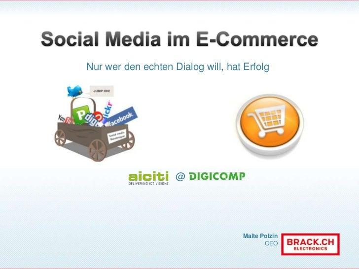 Social Media im E-Commerce<br />Nur wer den echten Dialog will, hat Erfolg<br />@<br />
