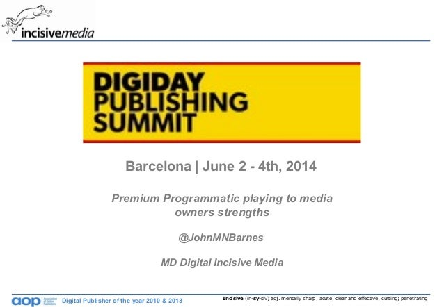 Premium programmatic playing to media owners strengths