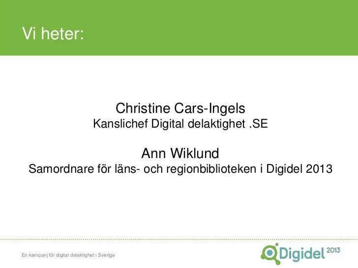 Vi heter:                                               Christine Cars-Ingels                                 Kanslichef D...