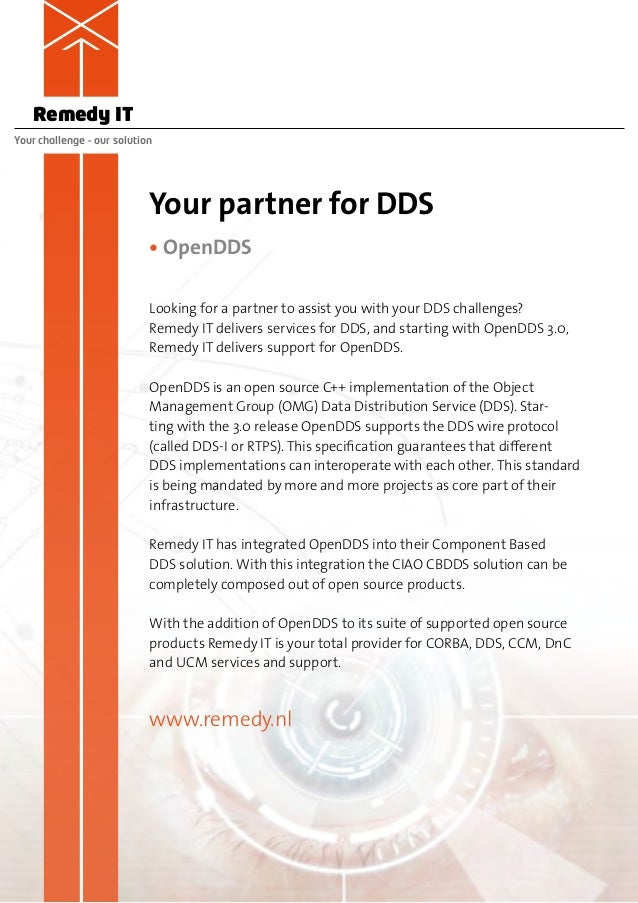 Remedy ITYour challenge – our solution                            Your partner for DDS                            • OpenDD...
