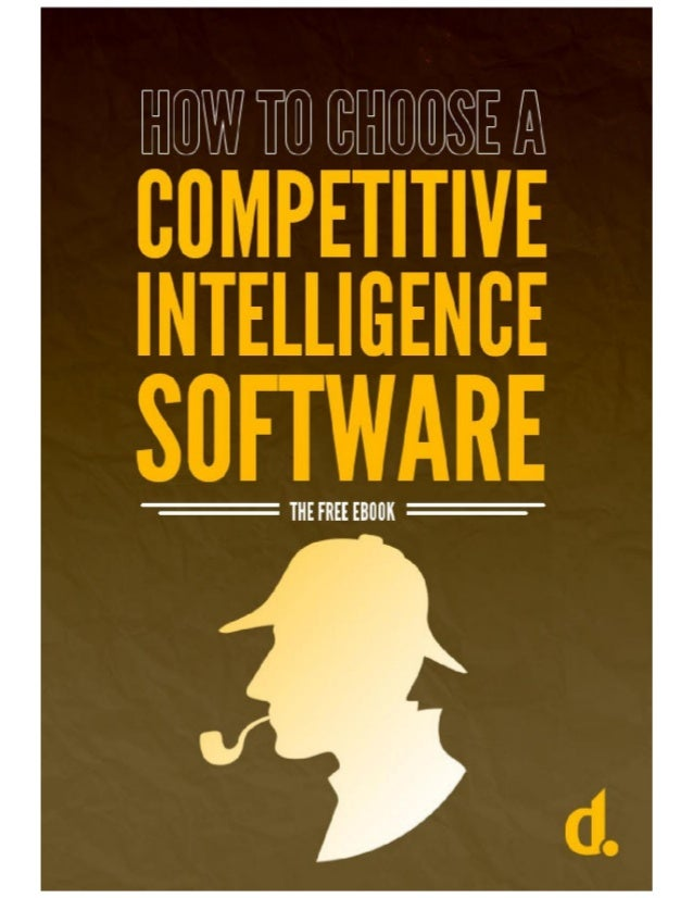 Find out how to choose a Competitive Intelligence solution! GET YOUR FREE EBOOK NOW!