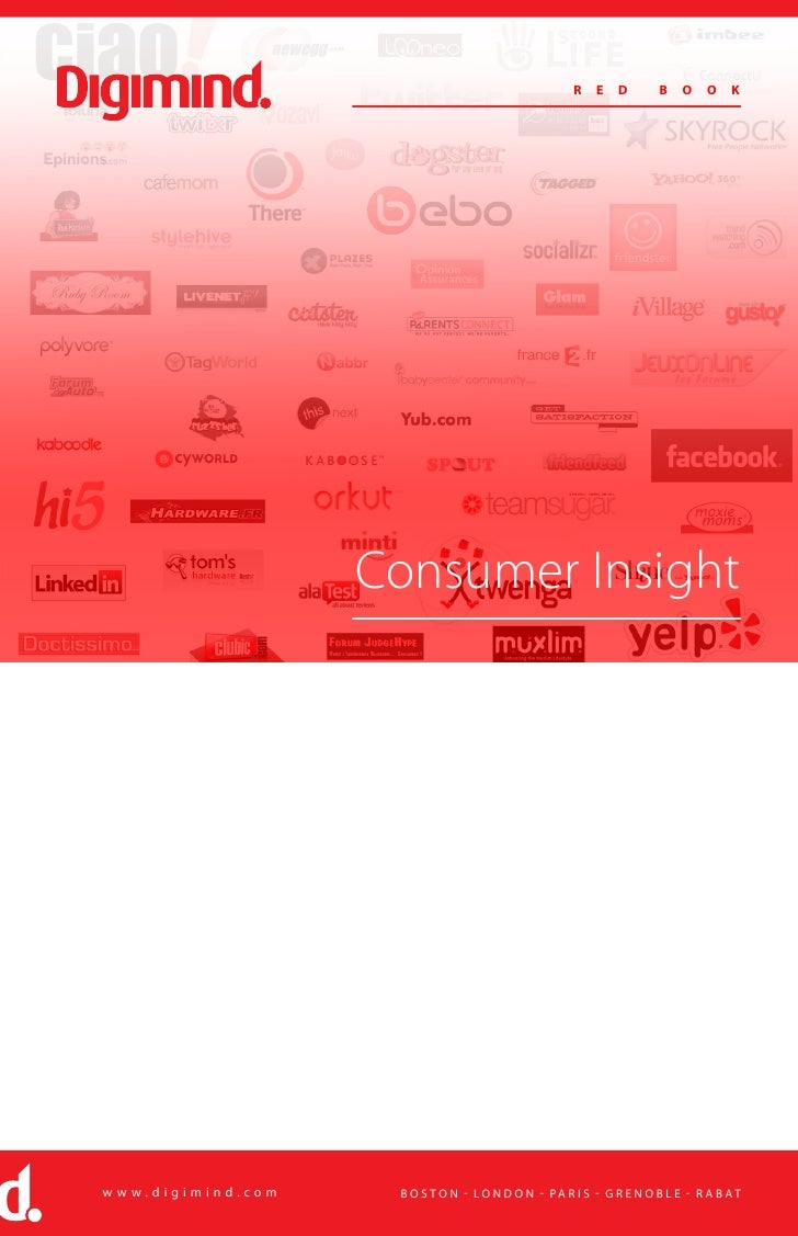 R   e   d       b    o   o    k                        Consumer Insight     www.digimind.com    b o s t o n - lo n d o n -...