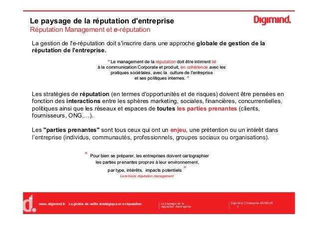 Le paysage de la réputation d'entreprise Réputation Management et ee-réputation La gestion de l'e-réputation doit s'inscri...