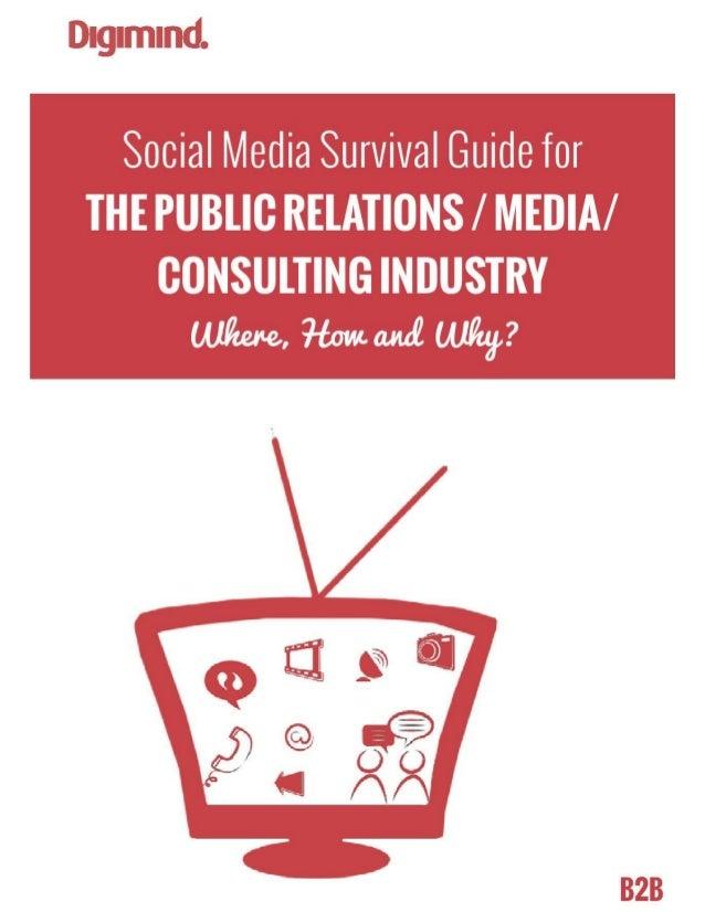 Social Media Survival Guide for the B2B PR, MEDIA & CONSULTING Industry