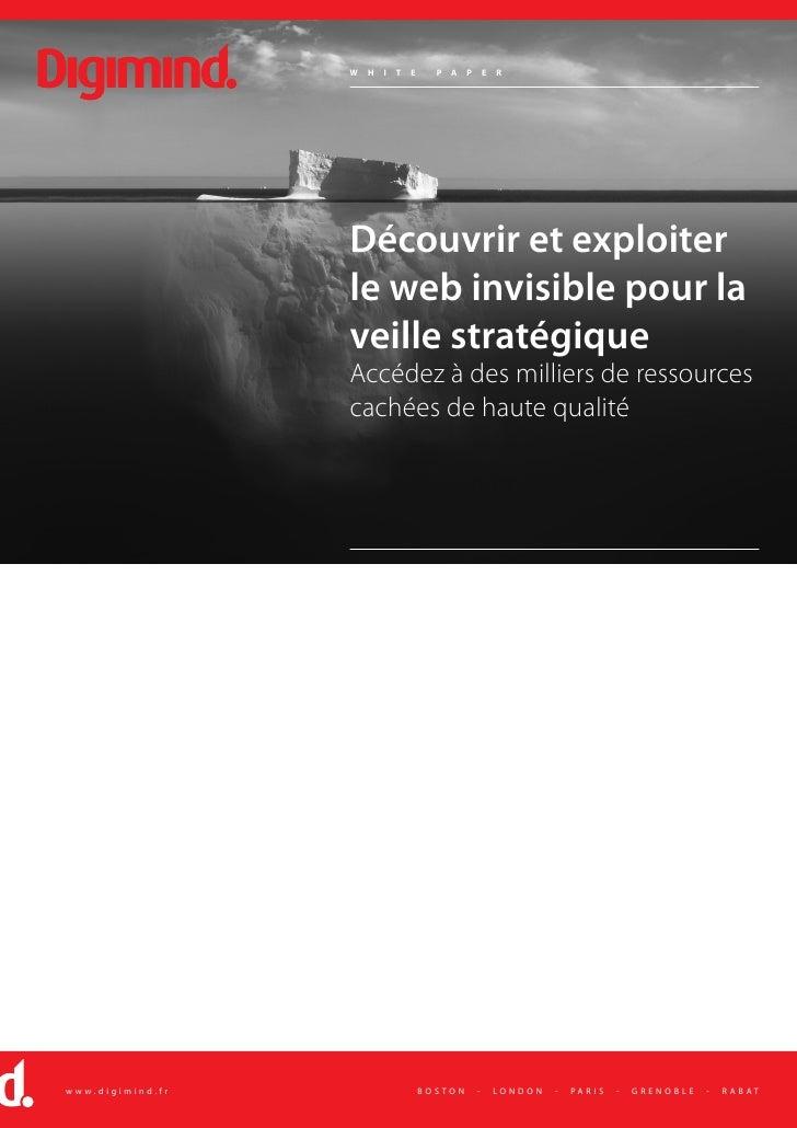 Digimind WhitePaper  Web Invisible Pour La Veille 2008