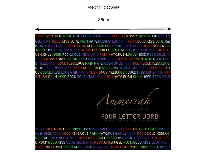 FRONT COVER                                  138mm   love.rain.hate.rush.only.need.rock.gold.kiss.love.rain.hate.rush.only...
