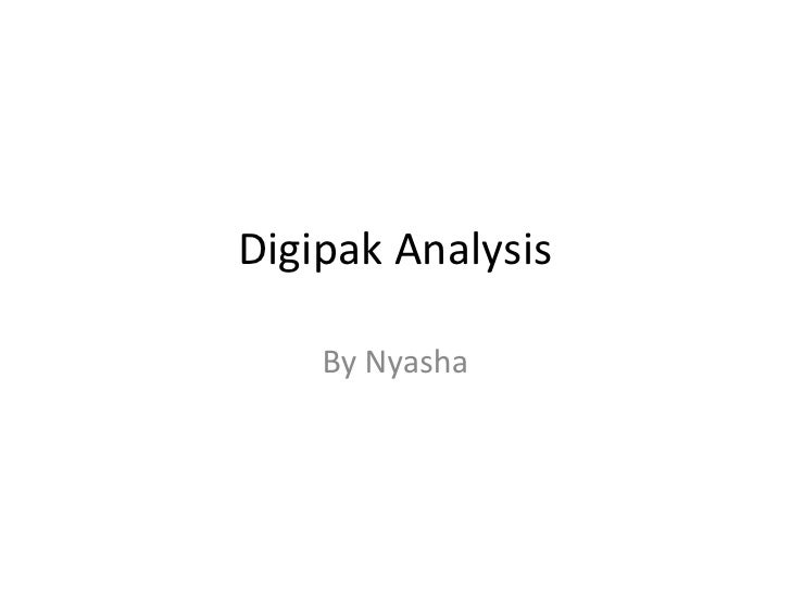 Digipak Analysis    By Nyasha