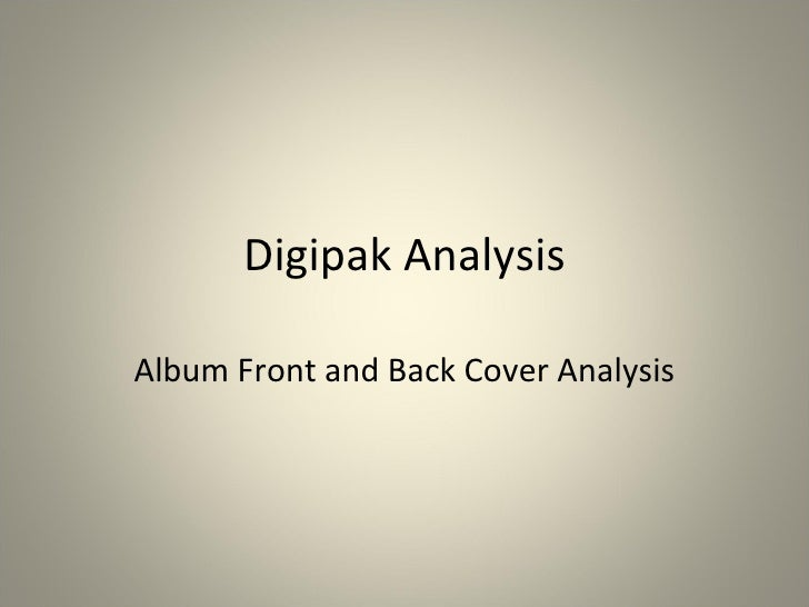 Digipak Analysis Album Front and Back Cover Analysis