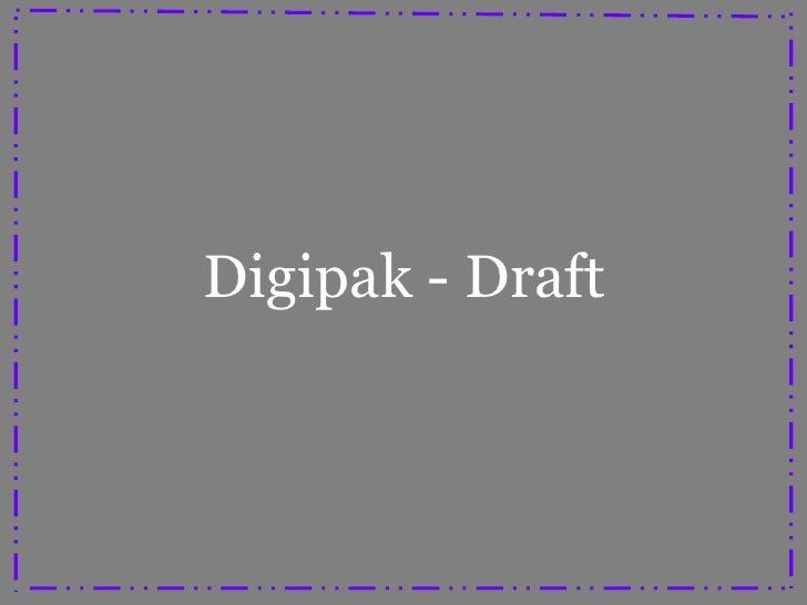 Digipak Draft