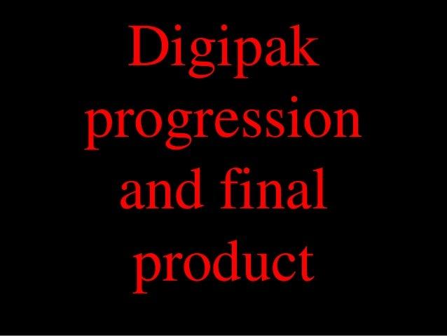 Digipak progression and final product