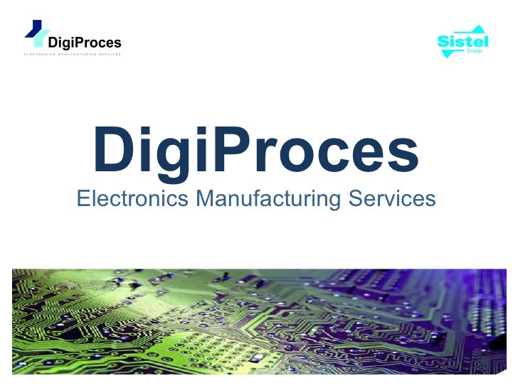 DigiProces Electronics Manufacturing Services