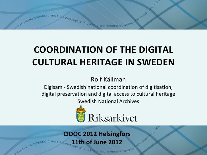 Digisam swedish national coordination cidoc_2012_1.1