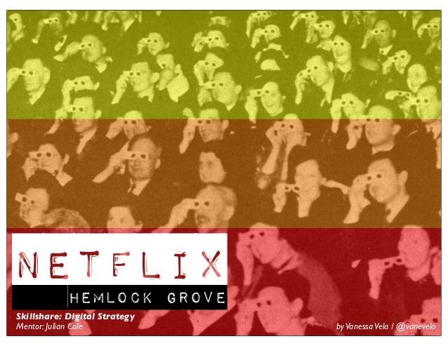 Digital Strategy for Netflix: Hemlock Grove
