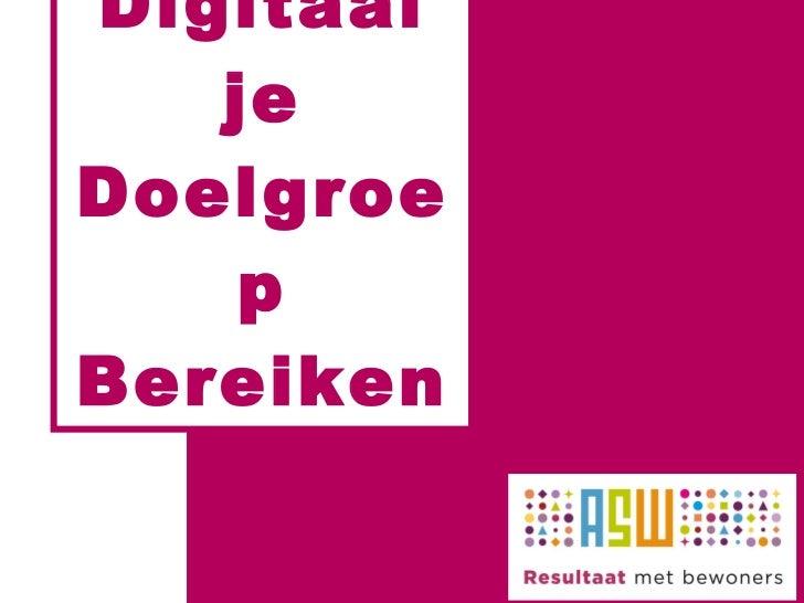 Digitaaldoelgroepbereiken20110331