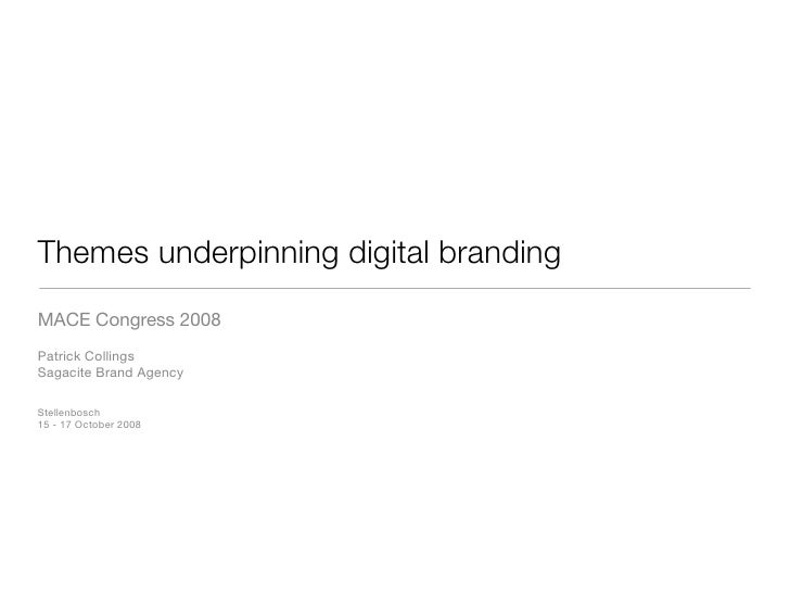 Digital Brand Strategy | Mace 2008