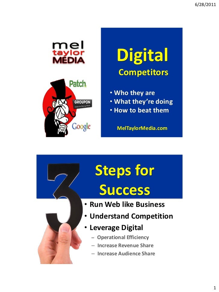 6/28/2011           Digital            Competitors        • Who they are        • What they're doing        • How to beat ...