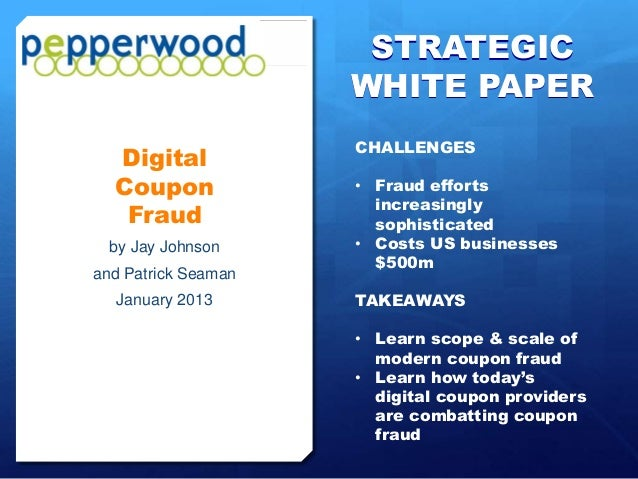 STRATEGIC                     WHITE PAPER                     CHALLENGES  Digital  Coupon             • Fraud efforts     ...