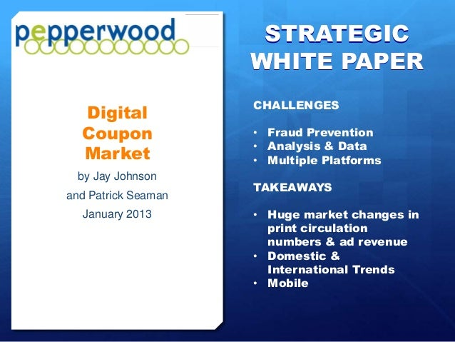 STRATEGIC                     WHITE PAPER                     CHALLENGES  Digital  Coupon             • Fraud Prevention  ...