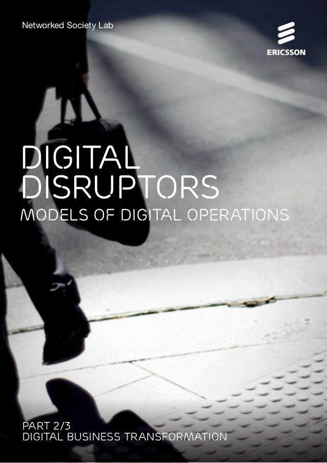 Digital disruptors - Models of digital operations