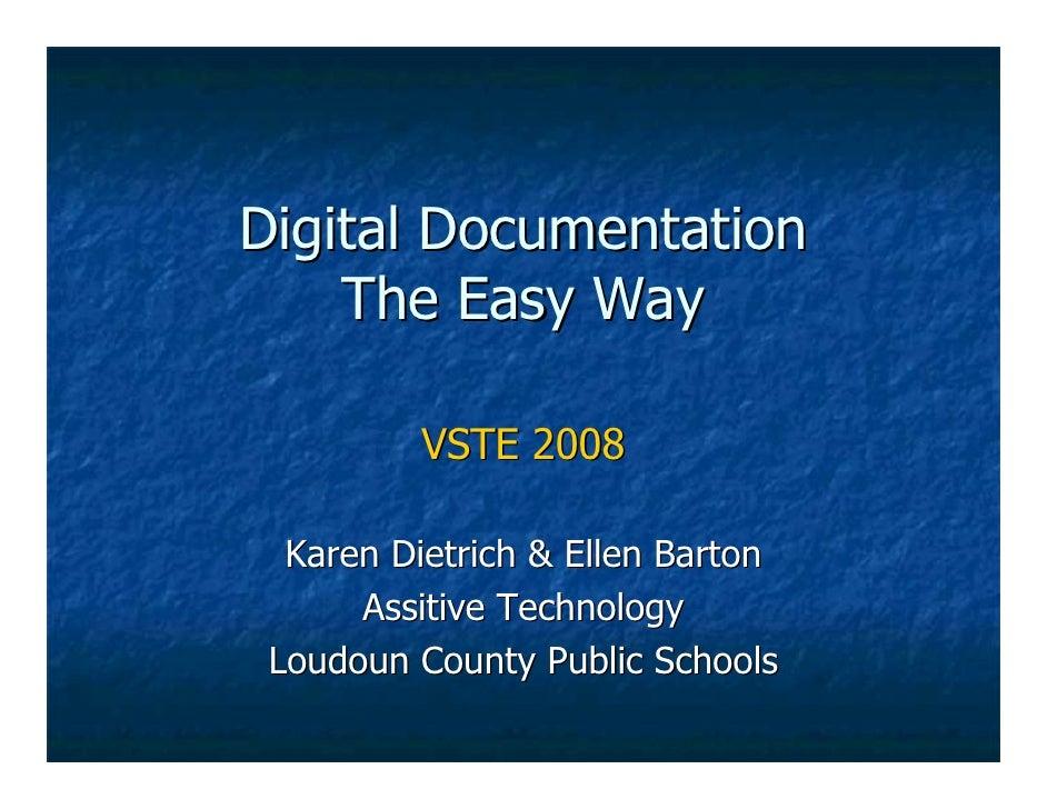 Digital Documentation the Easy Way