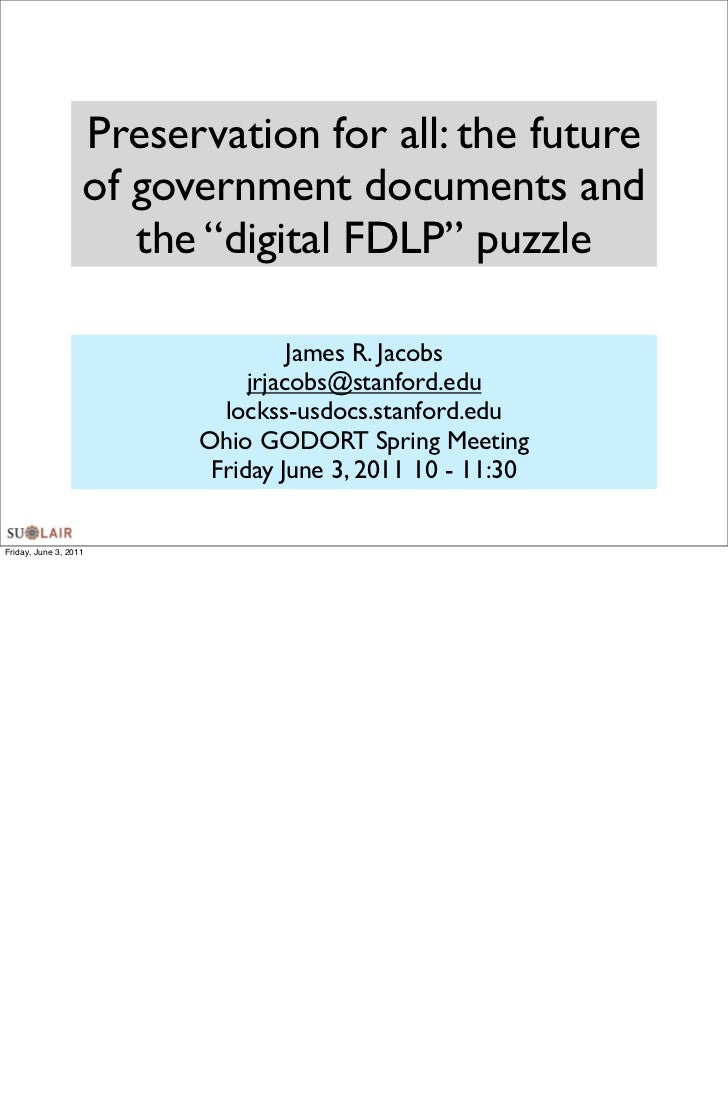 """Preservation for all: the future                   of government documents and                      the """"digital FDLP"""" puz..."""