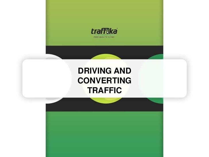 DRIVING ANDCONVERTING  TRAFFIC