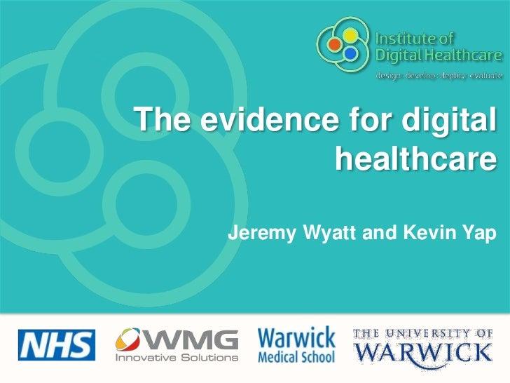 Evidence in Digital Healthcare