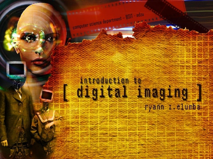 Digital Imaging Basics