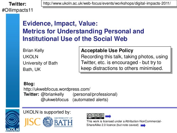http://www.ukoln.ac.uk/web-focus/events/workshops/digital-impacts-2011/<br />Twitter:#tbc<br />Evidence, Impact, Value:Met...