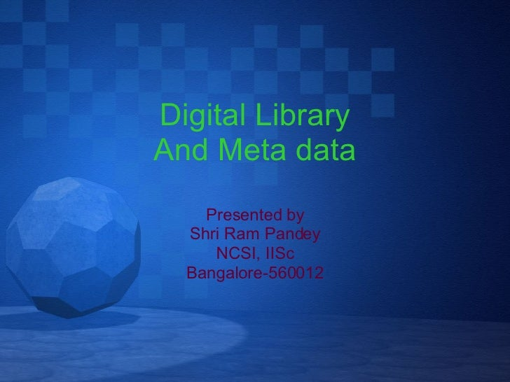 Digital library and metadata