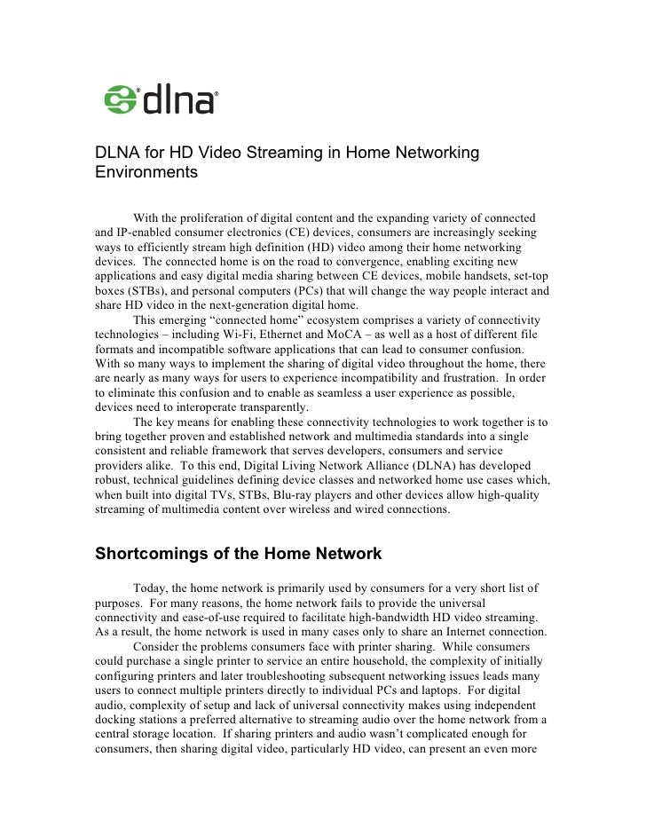 DLNA for HD Video Streaming in Home Networking Environments          With the proliferation of digital content and the exp...
