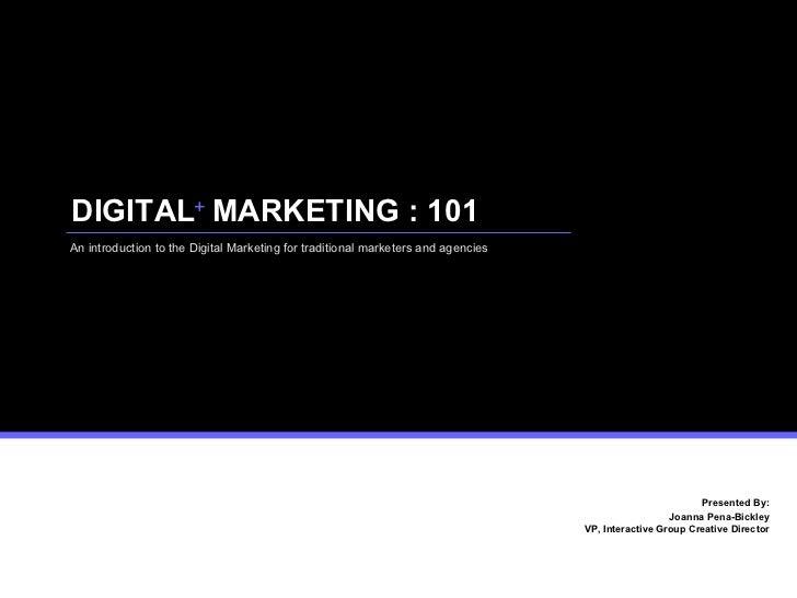Digital + Marketing 101