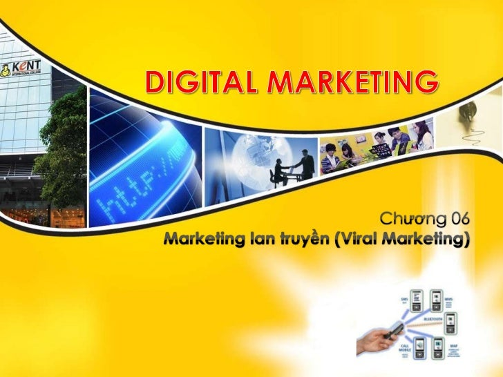 Digital marketing - Viral Marketing - marketing lan truyen