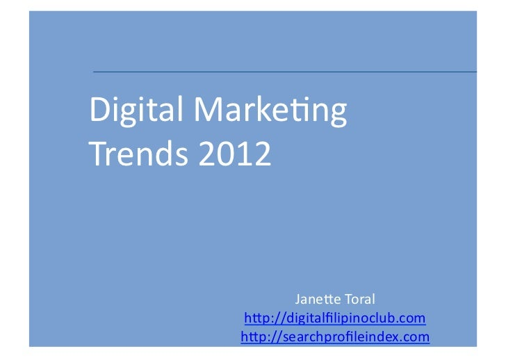 Digital Marketing Trends 2012