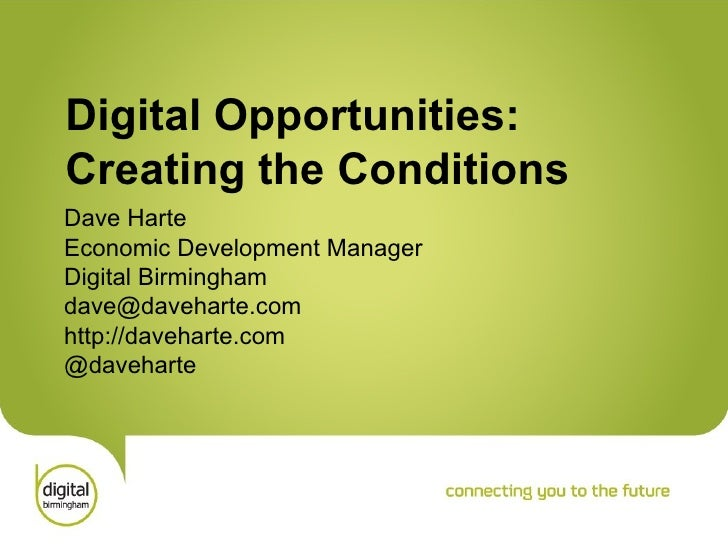 Digital Opportunities - Creating the Conditions