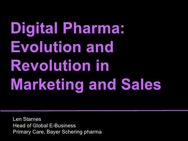 Digital Pharma: Evolution and Revolution in Marketing & Sales