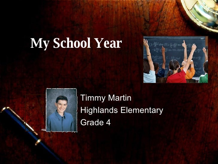 My School Year Timmy Martin Highlands Elementary  Grade 4