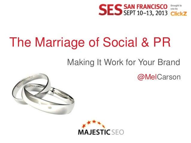 Social Media & Digital PR - A Marriage Made in Heaven #SESSF