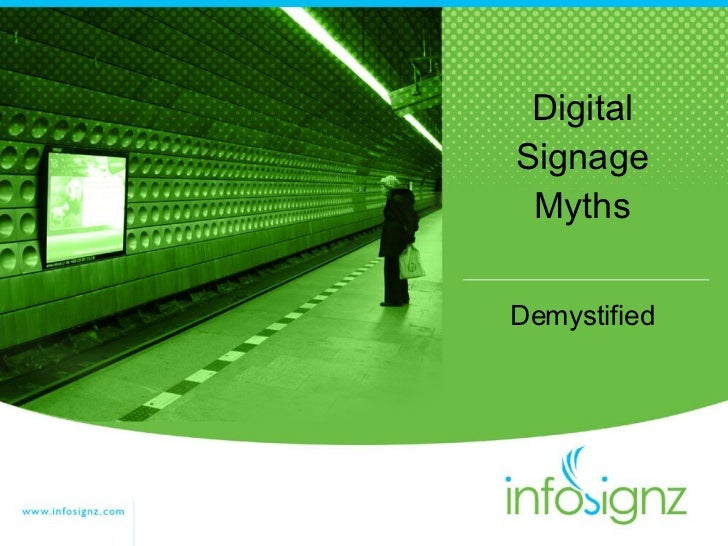 Digital Signage Myths Demystified by InfoSignz