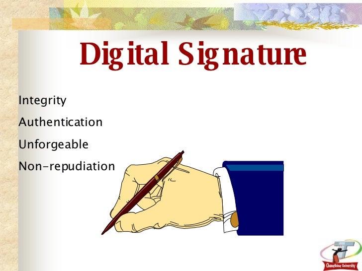 Digital Signature Integrity Authentication Unforgeable Non-repudiation