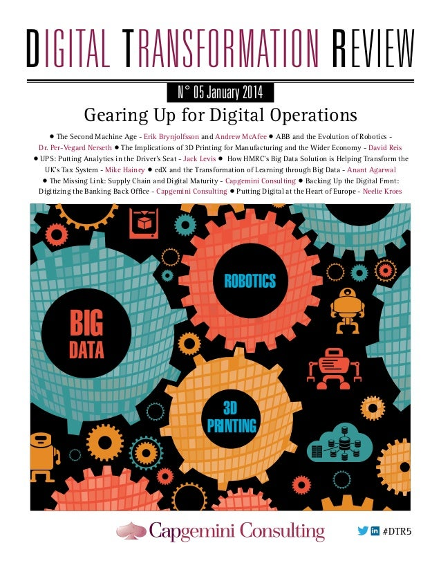 N° 05 January 2014  Gearing Up for Digital Operations • The Second Machine Age - Erik Brynjolfsson and Andrew McAfee • ABB...