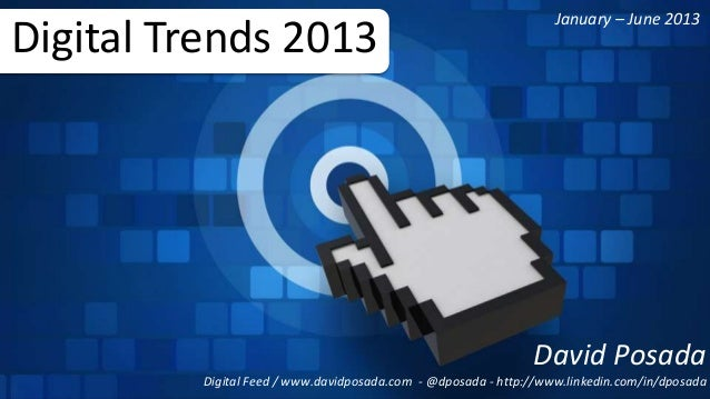 Digital marketing trends 2013 by @dposada