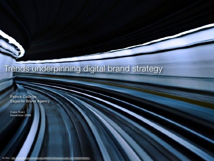 Digital Trends | Patrick Collings 2008